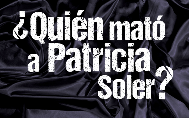 Who killed Patricia Soler?